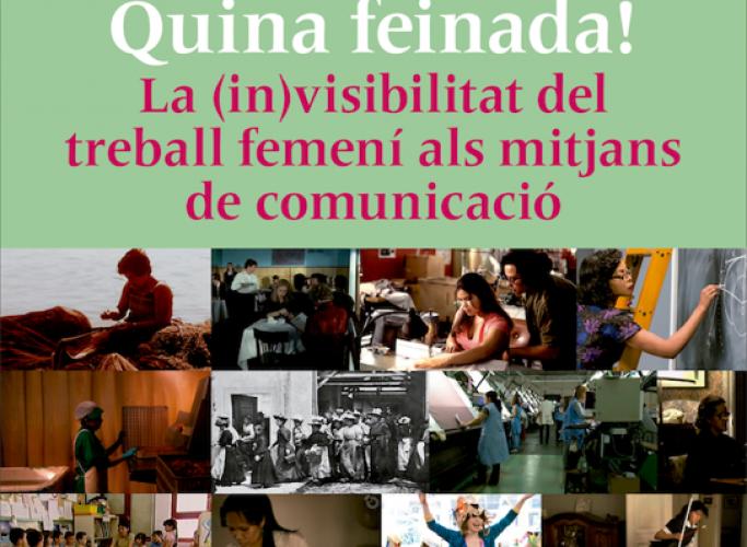 Web i exposició 'Quina feinada!' per constatar la (in)visibilitat del treball femení als mitjans de comunicació