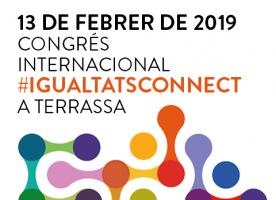 Congrés europeu #IgualtatsConnect a Terrassa, 13 de febrer