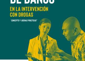 Nova guia per a la reducció de danys en la intervenció amb drogues