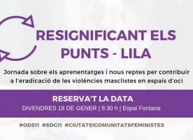 Jornada 'Resignificant els Punts – Lila', 18 de gener