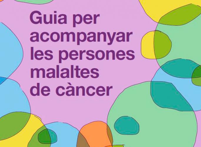 Suara actualitza la 'Guia per acompanyar les persones malaltes de càncer'