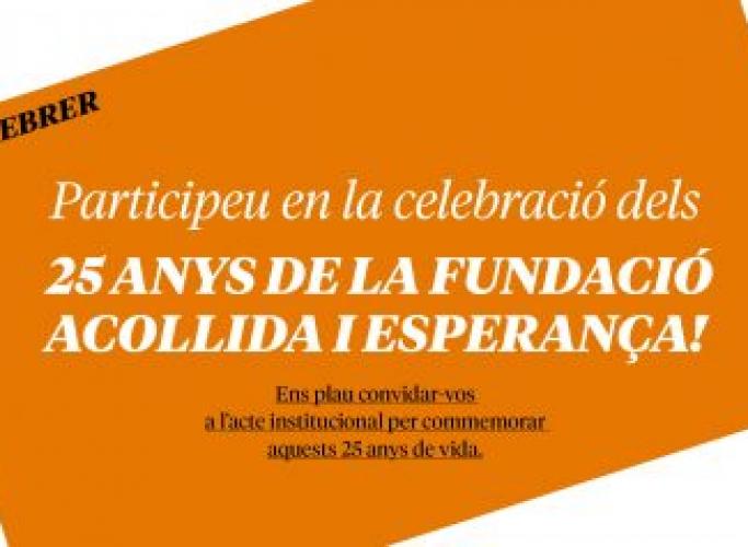 Celebració dels 25 anys de la Fundació Acollida i Esperança, 28 de febrer