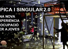 'Èpica i Singular 2.0', experiència d'ocupació per a joves de la Fura dels Baus
