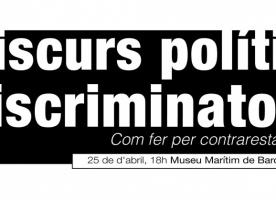 Conferència 'Discurs polític discriminatori. Què fem per contrarestar-lo?', 25 d'abril