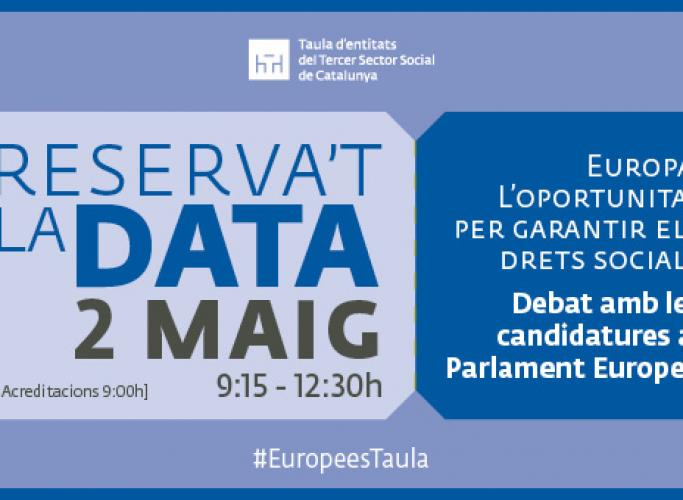 Debat amb les candidatures al Parlament Europeu, 2 de maig