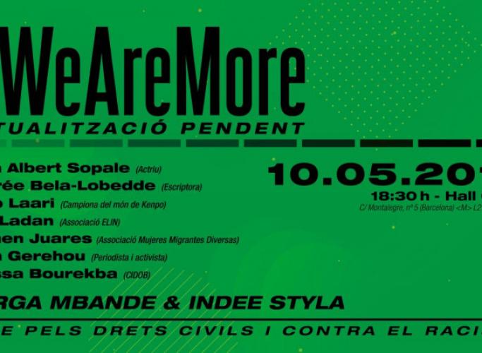 Barcelona acull l'acte #WeAreMore, pels drets civils i contra el racisme, aquest divendres 10 de maig al CCCB