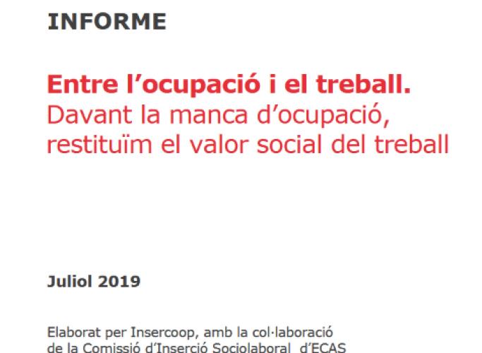 Informe final del projecte 'Entre l'ocupació i el treball'