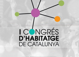 I Congrés de l'Habitatge de Catalunya, 16 i 17 de novembre
