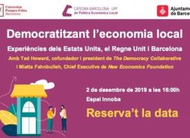 Conferència 'Democratitzant l'economia local: Experiències dels Estats Units, el Regne Unit i Barcelona', 2 de desembre