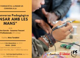 'Pensar amb les mans', segona conversa pedagògica d'El Llindar, 3 de desembre