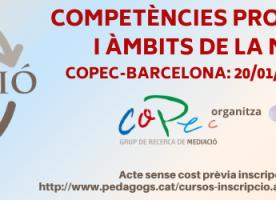 Jornada 'Competències professionals i àmbits de la mediació en els programes de formació', 20 de gener