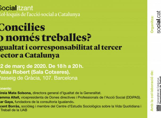 Debat Socialitzant 'Concilies o només treballes?', 12 de març