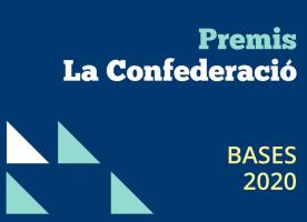 Premis La Confederació 2020, convocatòria oberta