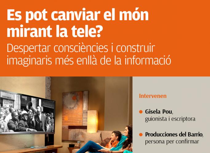 'Es pot canviar el món mirant la tele?'   Taula rodona sobre comunicació social, 13 de novembre