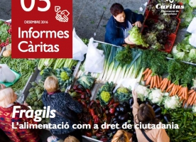 Informe de Càritas sobre el dret a l'alimentació i reclamació d'una renda garantida de ciutadania